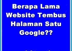Berapa Lama Website Tembus Halaman Satu Google
