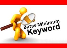 Batas Minimum Jumlah Pencarian Keyword