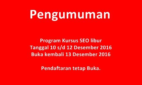 Pengumuman Libur Kursus SEO 10 12 Desember 2016