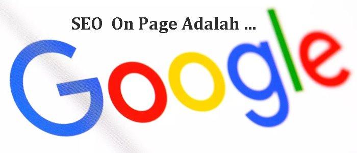 SEO On Page Adalah