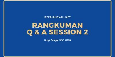 Q & A session 2 Grup Belajar SEO 2020
