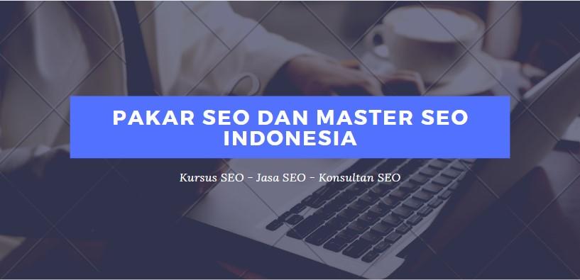 Pakar SEO dan Master SEO Indonesia