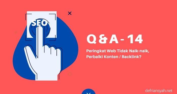 Peringkat website Tidak Naik-naik, Perbaiki Konten atau Backlink