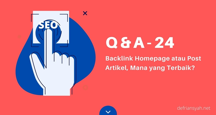 Backlink Homepage atau Post Artikel