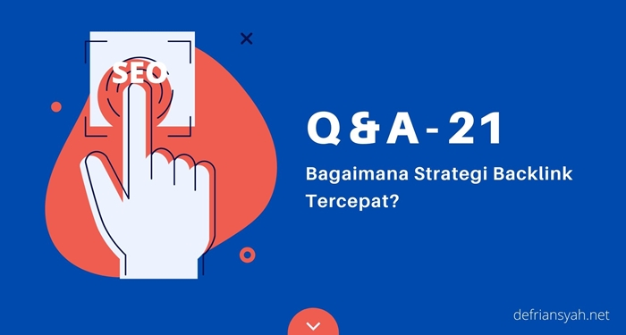 Bagaimana Strategi Backlink Tercepat?