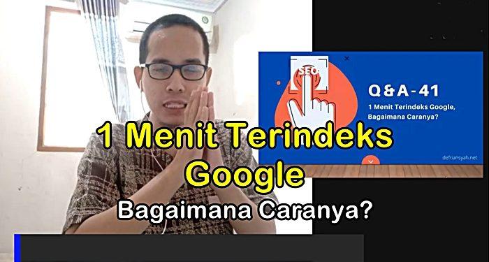 1 menit terindeks Google