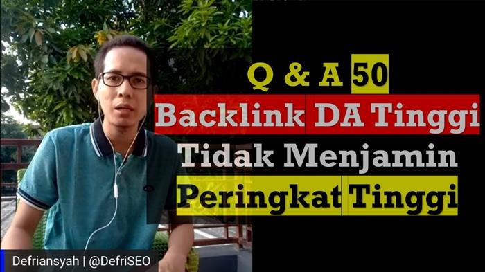 Backlink DA Tinggi Tidak Menjamin Peringkat Tinggi