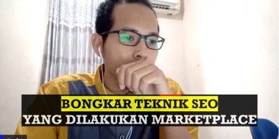 Bongkar Teknik SEO yang Dilakukan Marketplace