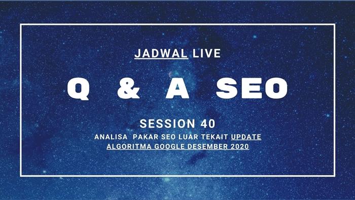 Jadwal-Live-Q-A-SEO-Session-40